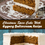 Christmas Spice Cake With Eggnog Buttercream Recipe