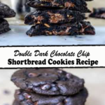 Double Dark Chocolate Chip Shortbread Cookies Recipe